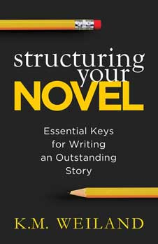 Structuring Your Novel by K.M. Weiland