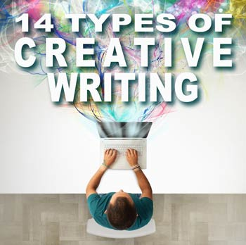 14 Types Of Creative Writing Writing Forward