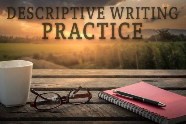 descriptive writing practice