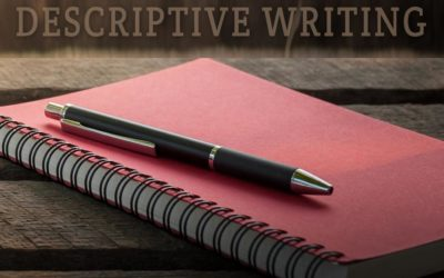 A Guide to Descriptive Writing