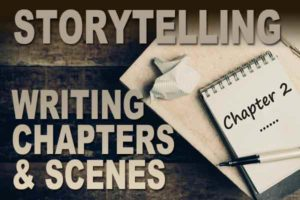 writing chapters and scenes