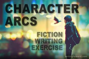 fiction writing exercise character arcs