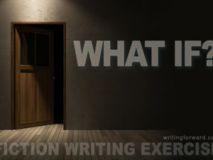 what if fiction writing exercise