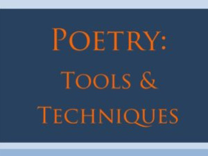 poetry tools and techniques